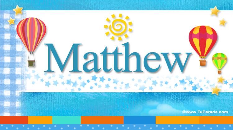 Matthew, imagen de Matthew