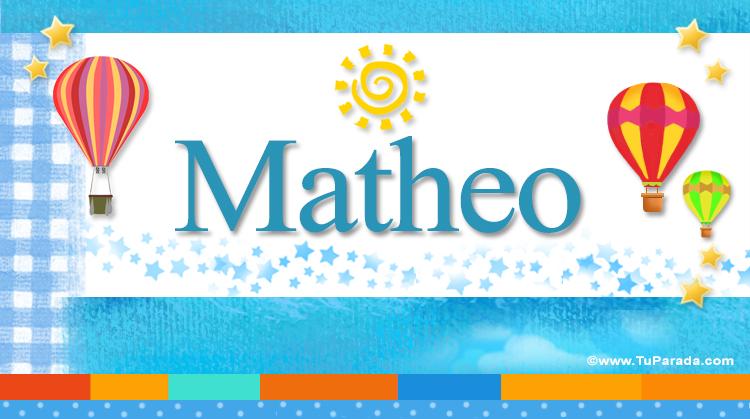 Matheo, imagen de Matheo
