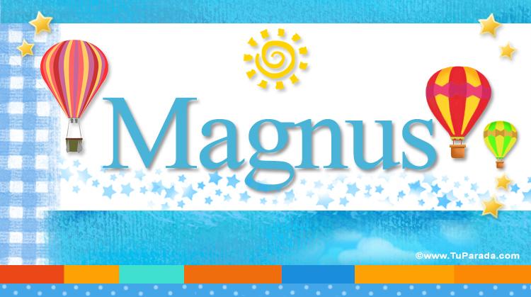 Magnus, imagen de Magnus