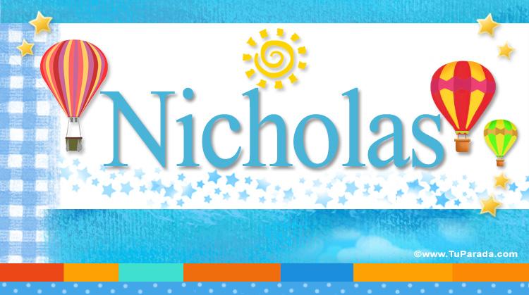 Nicholas, imagen de Nicholas