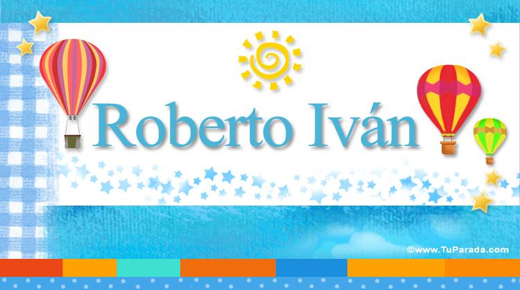 Roberto Iván, imagen de Roberto Iván