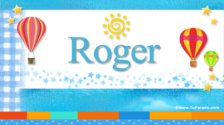 Roger, imagen de Roger