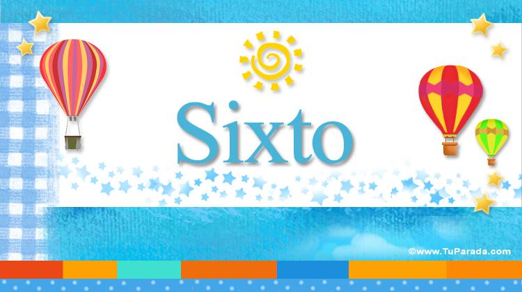 Sixto, imagen de Sixto