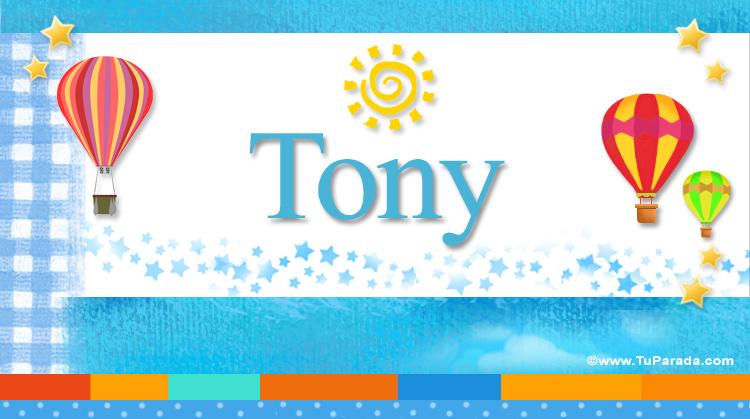 Tony, imagen de Tony