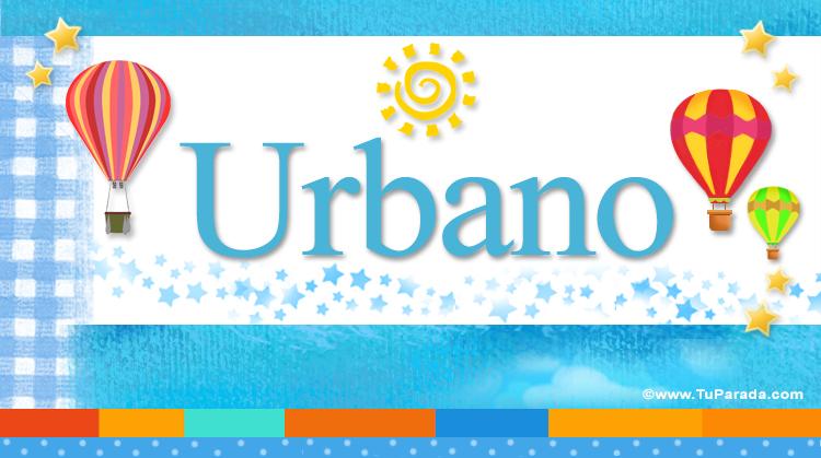 Urbano, imagen de Urbano