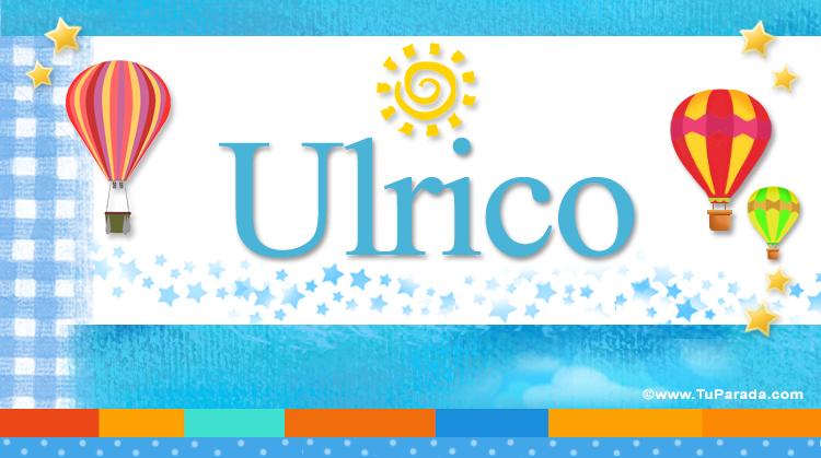 Ulrico, imagen de Ulrico