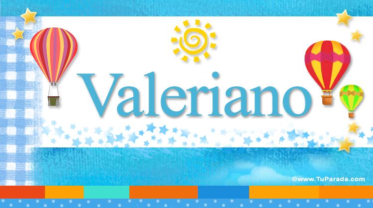 Valeriano, imagen de Valeriano