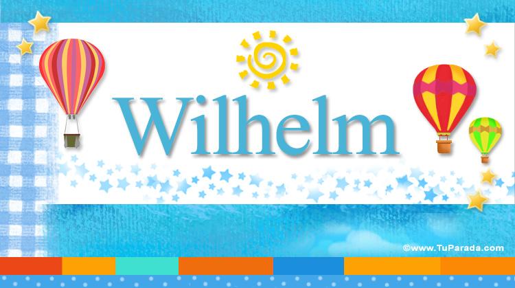 Wilhelm, imagen de Wilhelm
