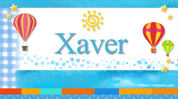 Xaver, imagen de Xaver