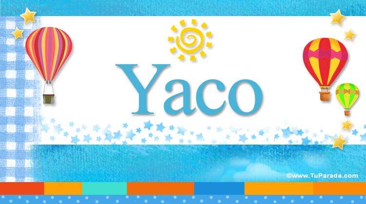 Yaco, imagen de Yaco