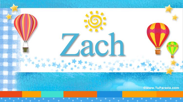 Zach, imagen de Zach