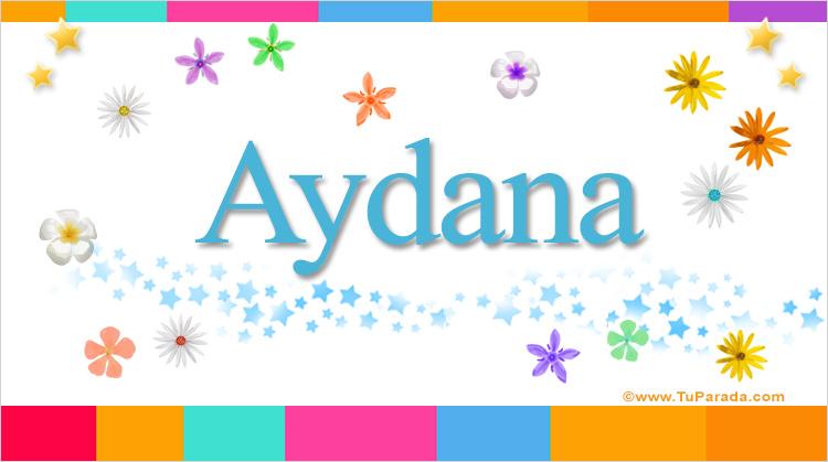Aydana, imagen de Aydana