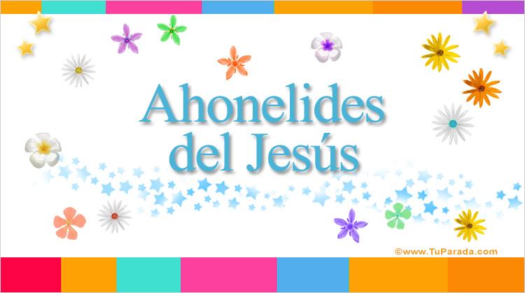 Ahonelides del Jesús, imagen de Ahonelides del Jesús