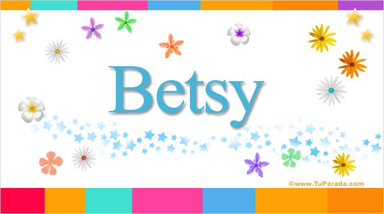 Betsy, imagen de Betsy