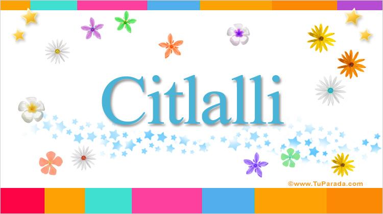 Citlalli, imagen de Citlalli