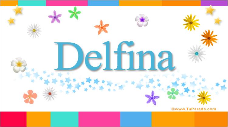 Delfina, imagen de Delfina