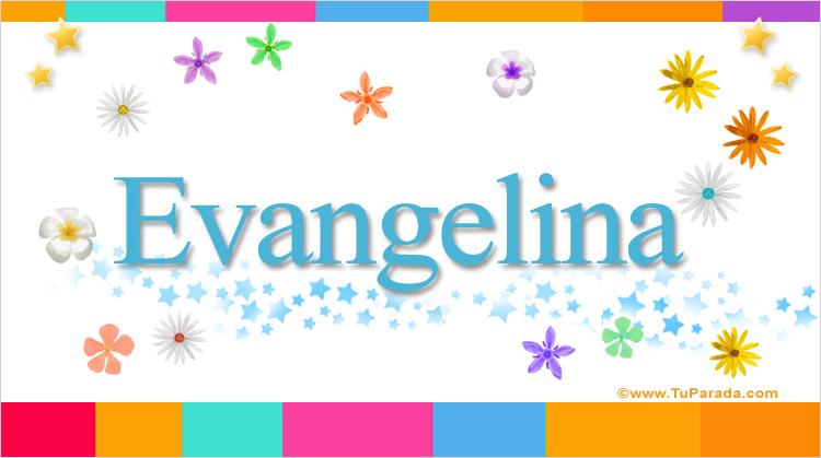 Evangelina, imagen de Evangelina