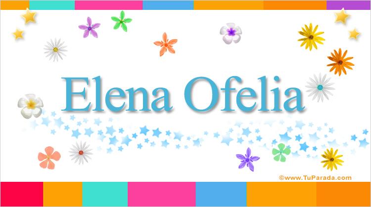 Elena Ofelia, imagen de Elena Ofelia