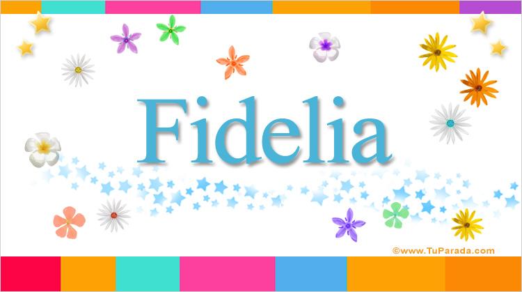 Fidelia, imagen de Fidelia