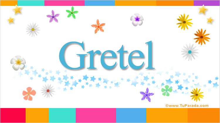 Gretel, imagen de Gretel