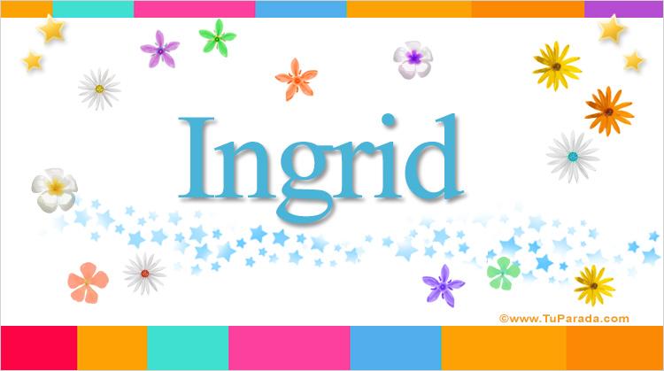 Ingrid, imagen de Ingrid