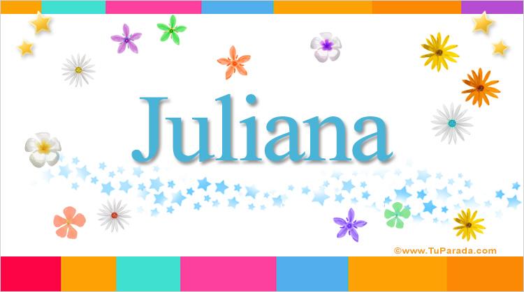 Juliana, imagen de Juliana
