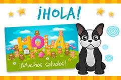 Tarjetas de  Hola, saludos y buen día