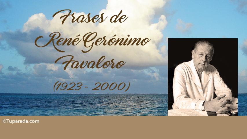 Frases de René Favaloro