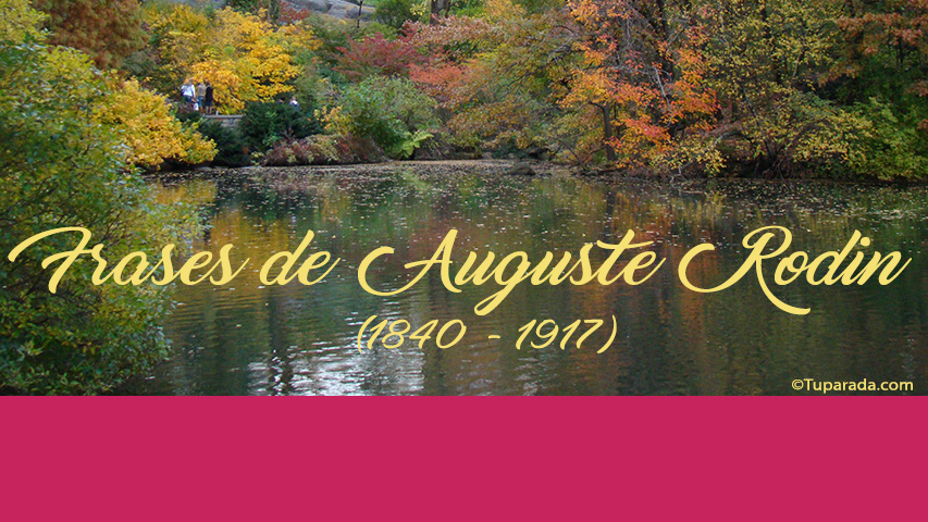 Frases de Auguste Rodin