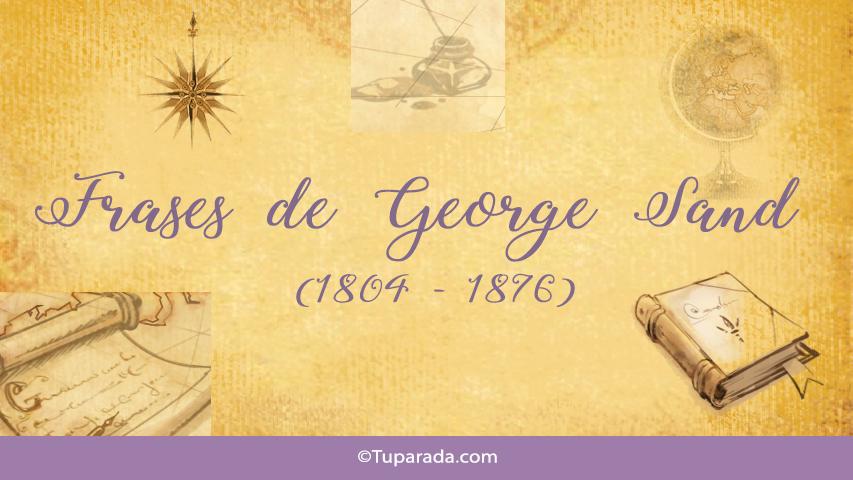 Frases de George Sand