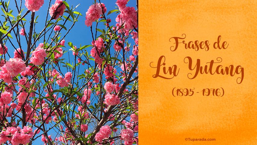 Frases de Lin Yutang