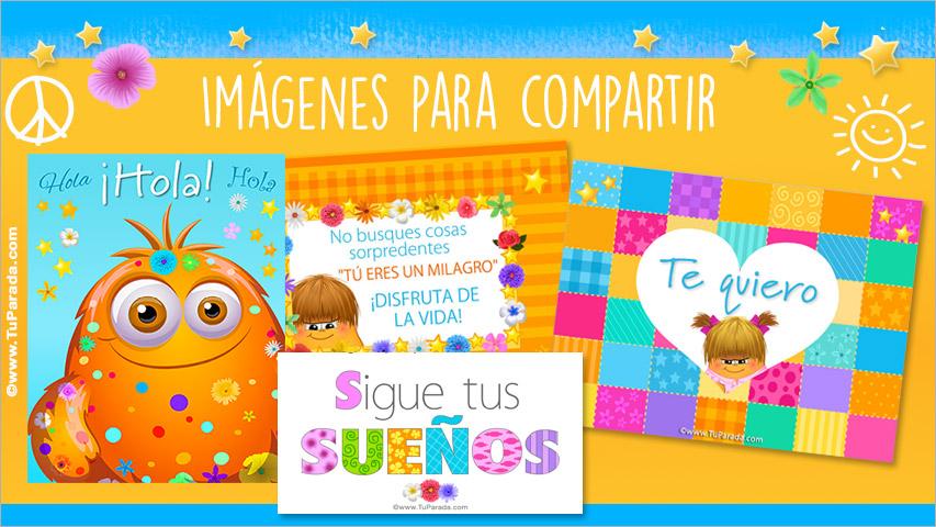 Tarjetas, postales: Imágenes para compartir