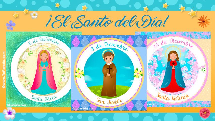 Tarjetas de  El Santo del Día, Santoral
