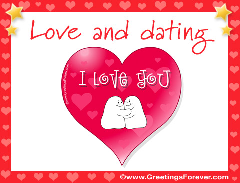 Love and dating ecards