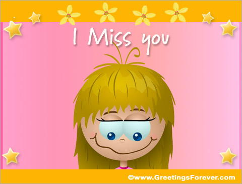 I Miss you Ecards